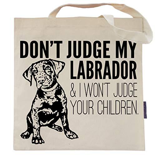 - Don't Judge My Labrador Tote Bag by Pet Studio Art
