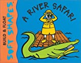 A River Safari, Innovative Kids Staff, 1584761261