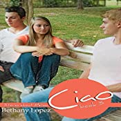 Ciao: Stories About Melissa, Book 3 | Bethany Lopez