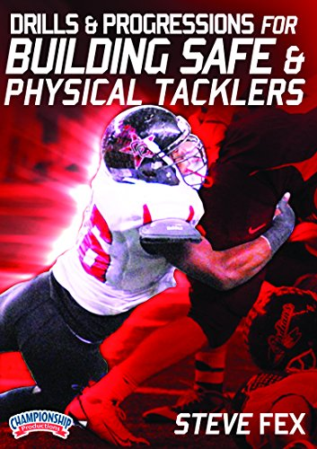 Drills and Progressions for Building Safe and Physical Tacklers