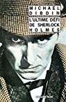L'Ultime défi de Sherlock Holmes par Dibdin
