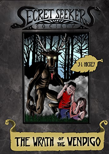 Secret Seekers Society and the Wrath of the Wendigo