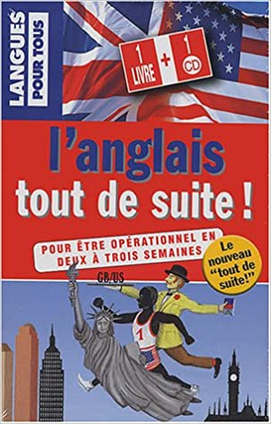 Download L'anglais tout de suite ! (1 livre + 1 CD audio) pdf, epub