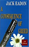 img - for A Consequence of Greed book / textbook / text book