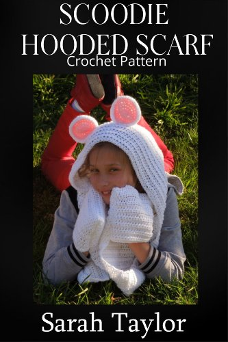 Scoodie Hooded Scarf Crochet Pattern Kindle Edition By Sarah