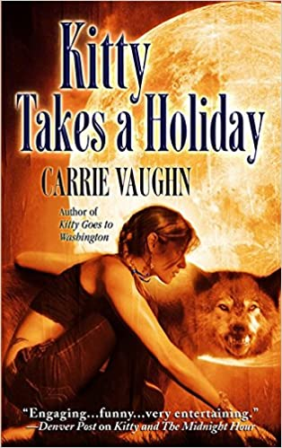 Kitty Takes A Holiday Norville Carrie Vaughn 9780446618748 Amazon Books