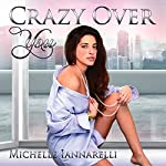 Crazy Over You: The You Series, Volume 3   Michelle Iannarelli
