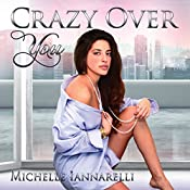 Crazy Over You: The You Series, Volume 3 | Michelle Iannarelli