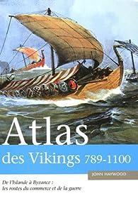 Atlas des Vikings par John Haywood