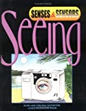 Seeing, Alvin Silverstein and Nicholas Heweston, 0761316639