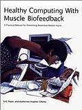 Healthy Computing With Muscle Biofeedback