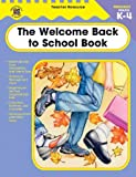 The Welcome Back to School Book, Carson-Dellosa Publishing Staff, 0742418960