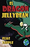 img - for El drag n Jellybean (Spanish Edition) book / textbook / text book