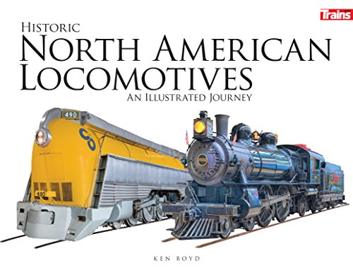 Historic North American Locomotives: An Illustrated Journey