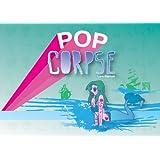 Pop Corpse!