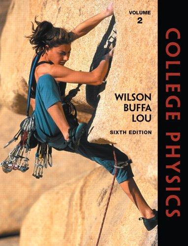 College Physics, Volume 2 (6th Edition)