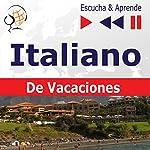 In vacanza - Italiano De Vacaciones (Escucha & Aprende) | Dorota Guzik