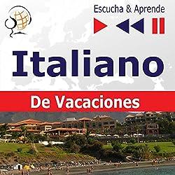 In vacanza - Italiano De Vacaciones (Escucha & Aprende)