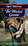 The Wicked Groom