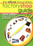 The Official Great British Factory Shop Guide