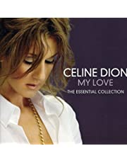 My Love: The Essential Collection