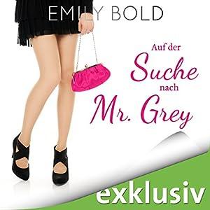 Auf der Suche nach Mr. Grey Hörbuch