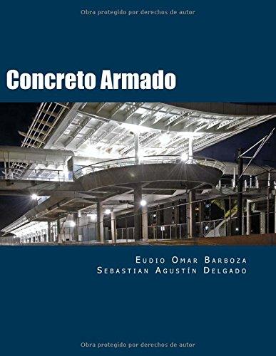 Descargar Libro Concreto Armado: Aspectos Fundamentales: Volume 1 Ing. Eudio Omar Barboza Msc.