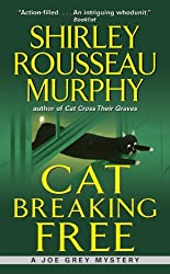 Cat Breaking Free (Joe Grey Mystery Book 11)