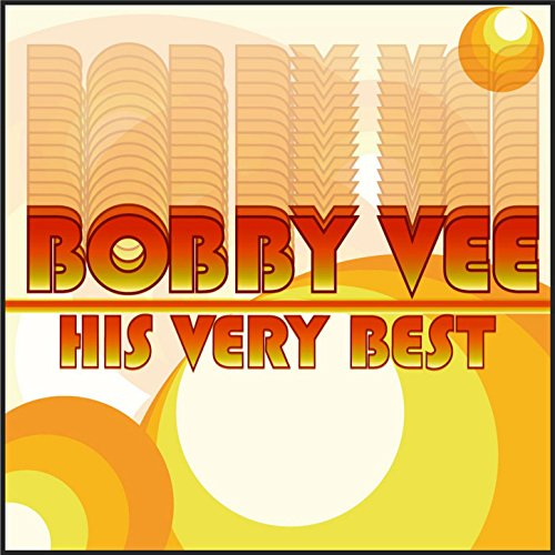 Bobby Vee - His Very Best (The Very Best Of Bobby Vee)
