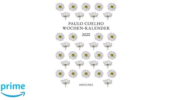Wochen-Kalender 2020: Diogenes Kalender: Amazon.es: Paulo ...