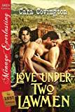 Love Under Two Lawmen [The Lost Collection] (Siren Publishing Menage Everlasting) (The Lusty, Texas Series Book 2)
