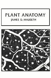 Plant Anatomy (Benjamin/Cummings Series in the Life Sciences)