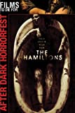 The Hamiltons (After Dark Horrorfest)