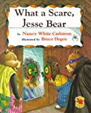 What a Scare, Jesse Bear, Nancy White Carlstrom, 0689819617