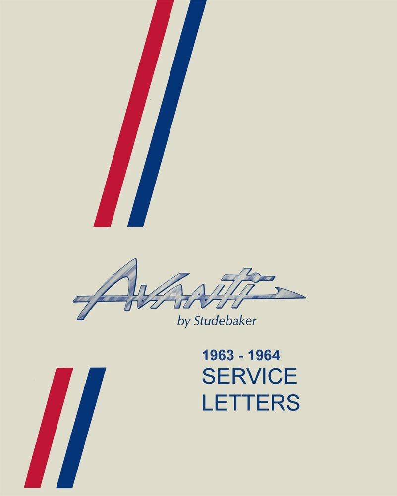 1964 Avanti Wiring Diagram Library Car Diagrams Amazoncom 1963 Studebaker Service Letters Bulletins Manual Shop Repair Oem