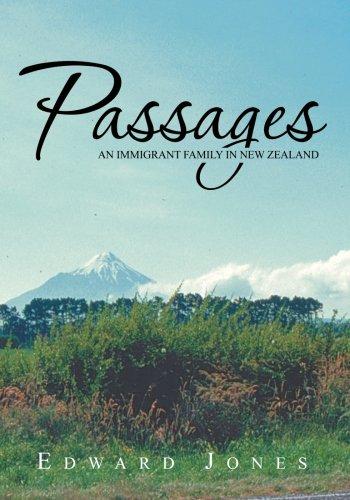 Passages: An Immigrant Family in New Zealand [Jones, Edward] (Tapa Blanda)