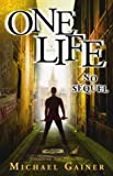 One Life No Sequel, Michael Gainer, 0971488711