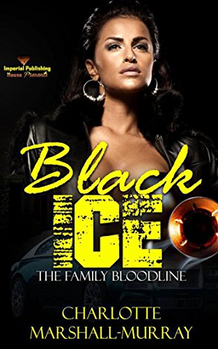 - Black Ice: The Family Bloodline (Lady Ice Book 4)