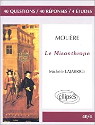 Molière, Le Misanthrope par Michèle Lajarrige