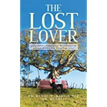 The Lost Lover: I Fed up With the Urbanized Lifestyle Then I Returned to the Countryside for A Wise Bride. The Challenges in Love!