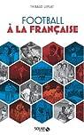 Football à la française par Leplat