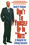 Don't Tie Yourself up in Nots, David P. Schloss, 0962923001