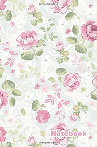 Notebook: Floral Pink Roses: 100 Pages of 6