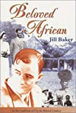 Beloved African, Jill Baker, 0620241179