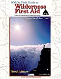 img - for SOLO's Field Guide to Wilderness First Aid 3rd edition book / textbook / text book