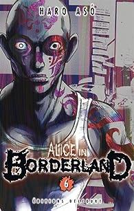Alice in Borderland, tome 6 par Haro Asô