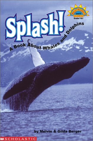 Splash! A Book About Whales And Dolphins (level 3) (Hello ()