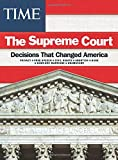 TIME Supreme Court Decisions: Decisions That Changed America