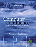 Computer Confluence, Comprehensive and Student CD 9780131270954