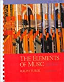 The Elements of Music, Turek, Ralph, 0070654743
